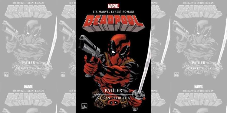 Deadpool Şimdi De Romanıyla Karşımızda!